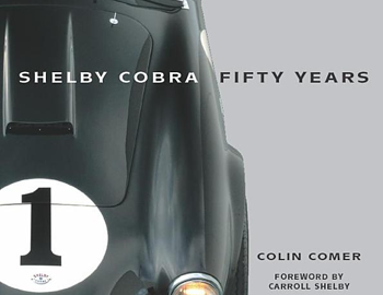Colin Comer's Shelby Cobra 50th Anniversary book. Image courtesy Motorbooks.