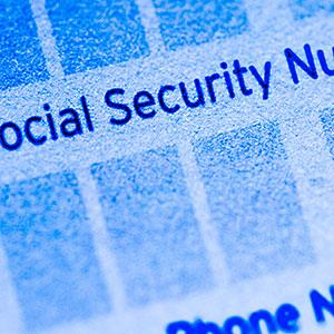 Image: Personal Information, Social Security Number, and Security © Fuse/Fuse/Getty Images