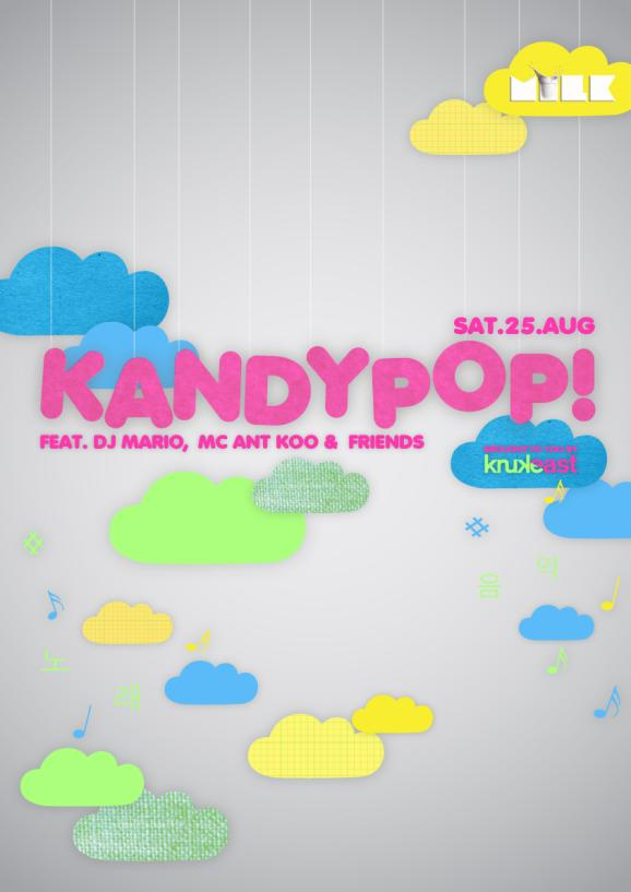 Kandypop @ MILK Bangsar 25 AUGUST 2012