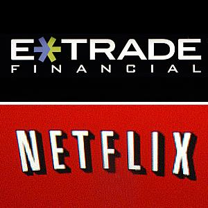E*Trade & Netflix logos © Jeff Chiu/AP; Mike Blake/Reuters